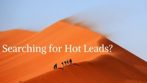 Searching for Hot Leads